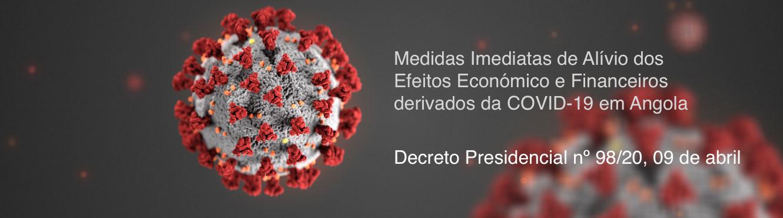 Medidas Imediatas de Alívio dos Efeitos Económico e Financeiros derivados da COVID-19 em Angola